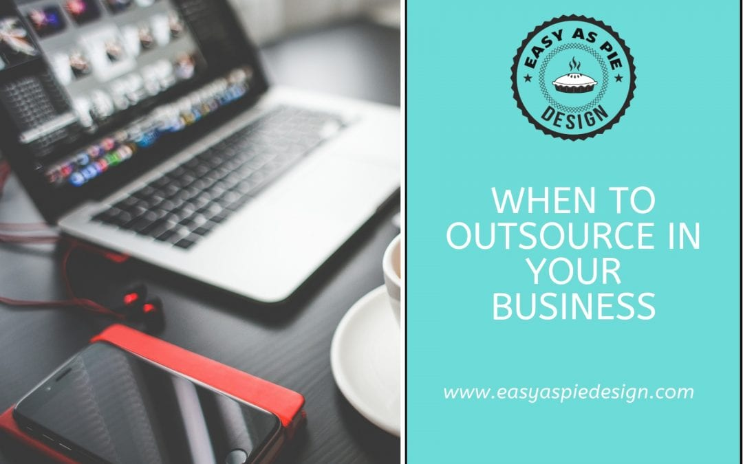 When to Outsource in Your Business