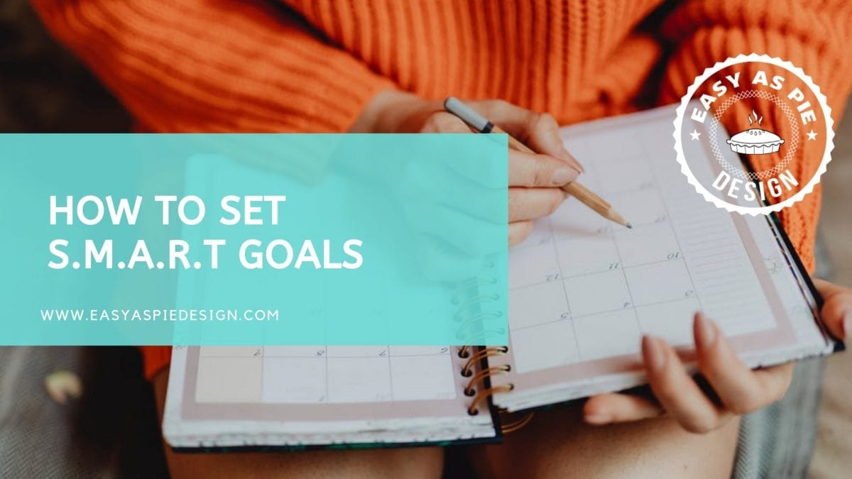 How to set S.M.A.R.T Goals