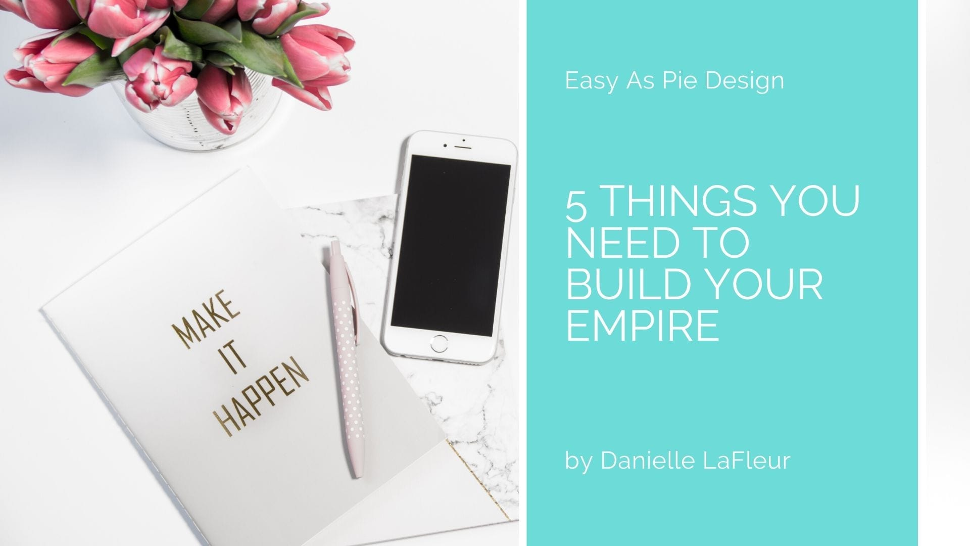 5 Things You Need to Build Your Empire