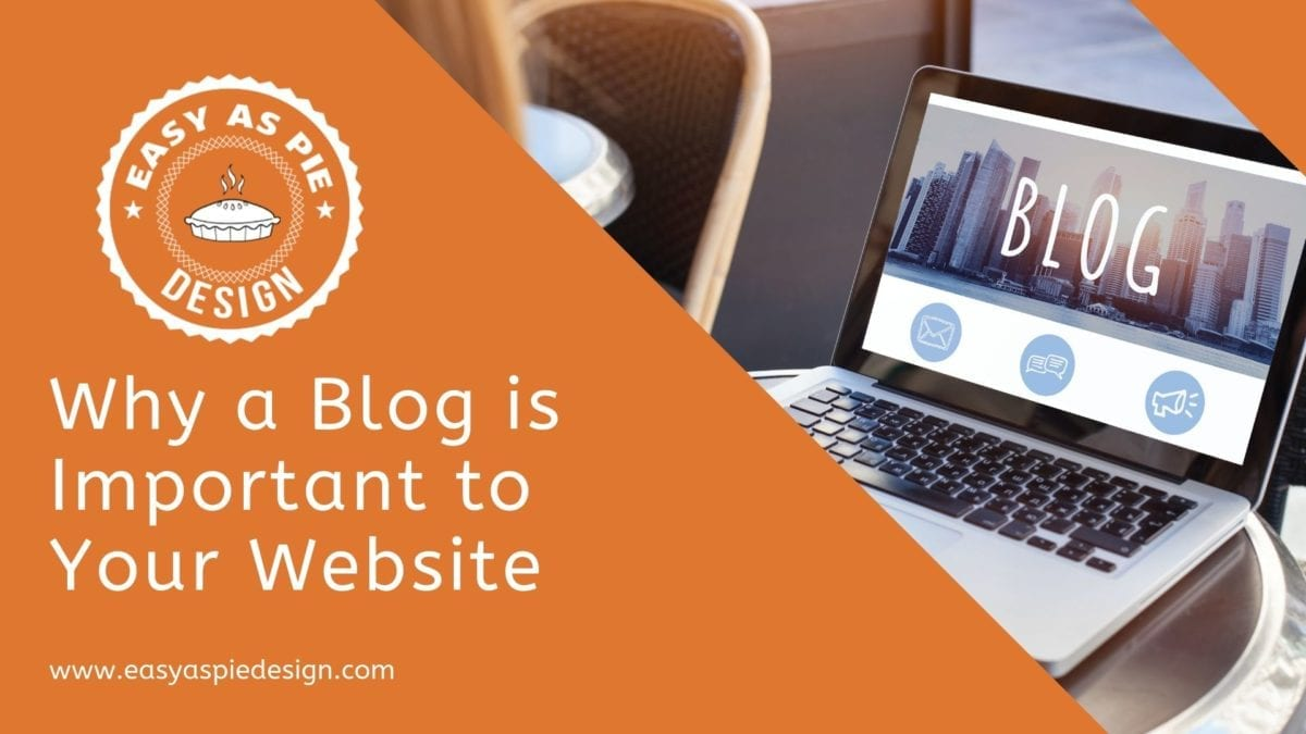 Why a Blog is Important to Your Website