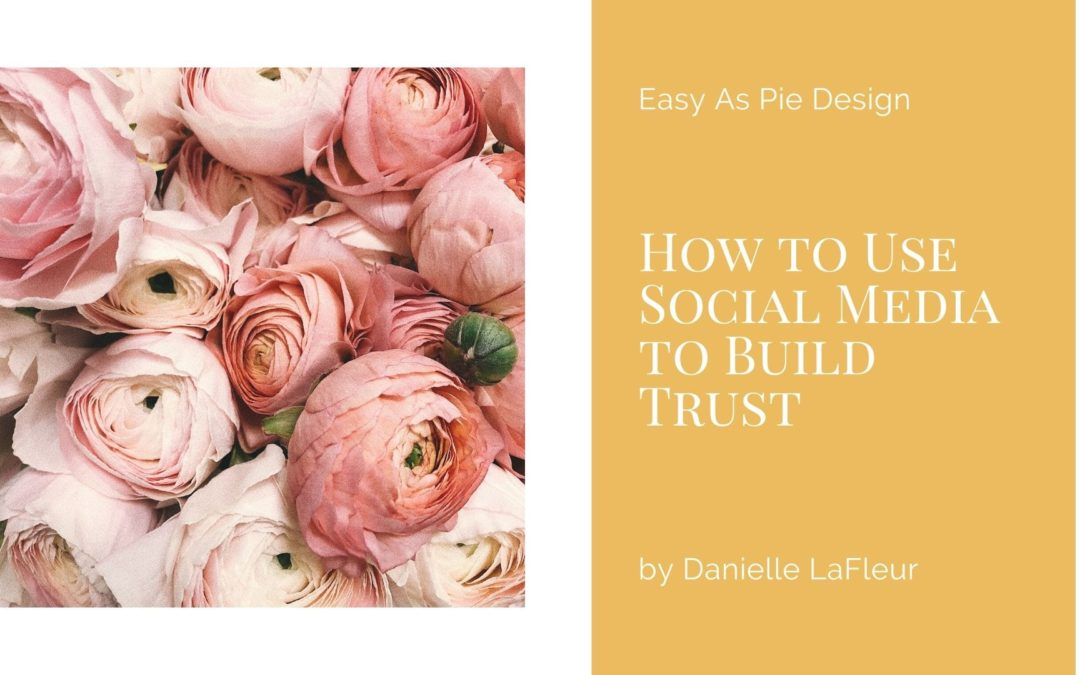 How to Use Social Media to Build Trust