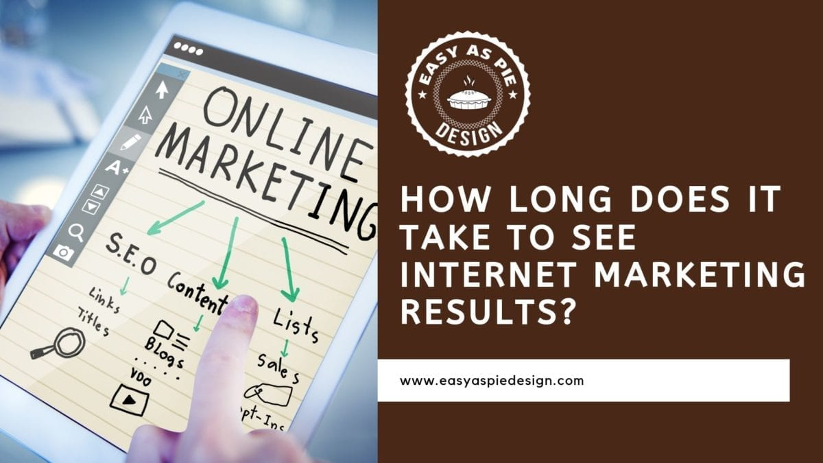 How Long Does It Take to See Internet Marketing Results?