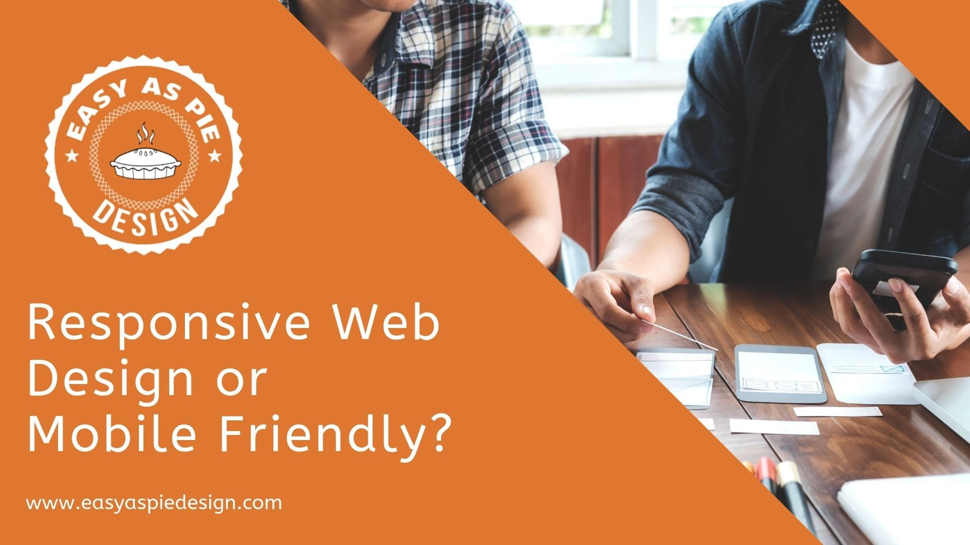 Responsive Web Design or Mobile Friendly?