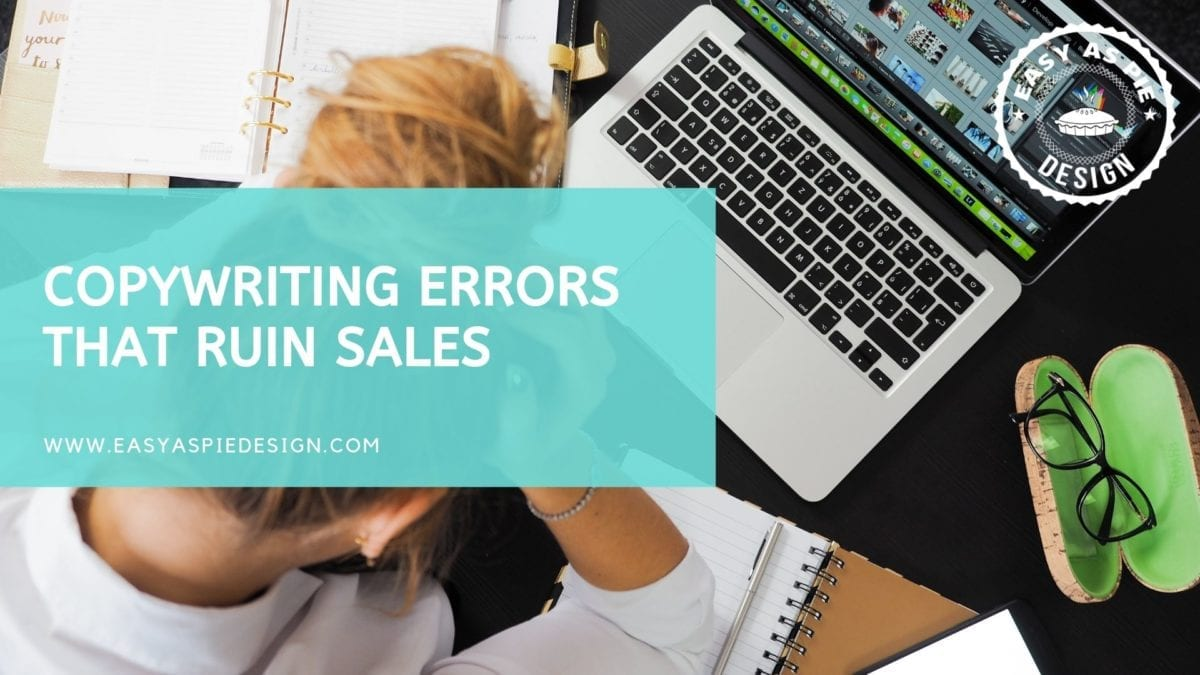 Copywriting Errors that Ruin Sales