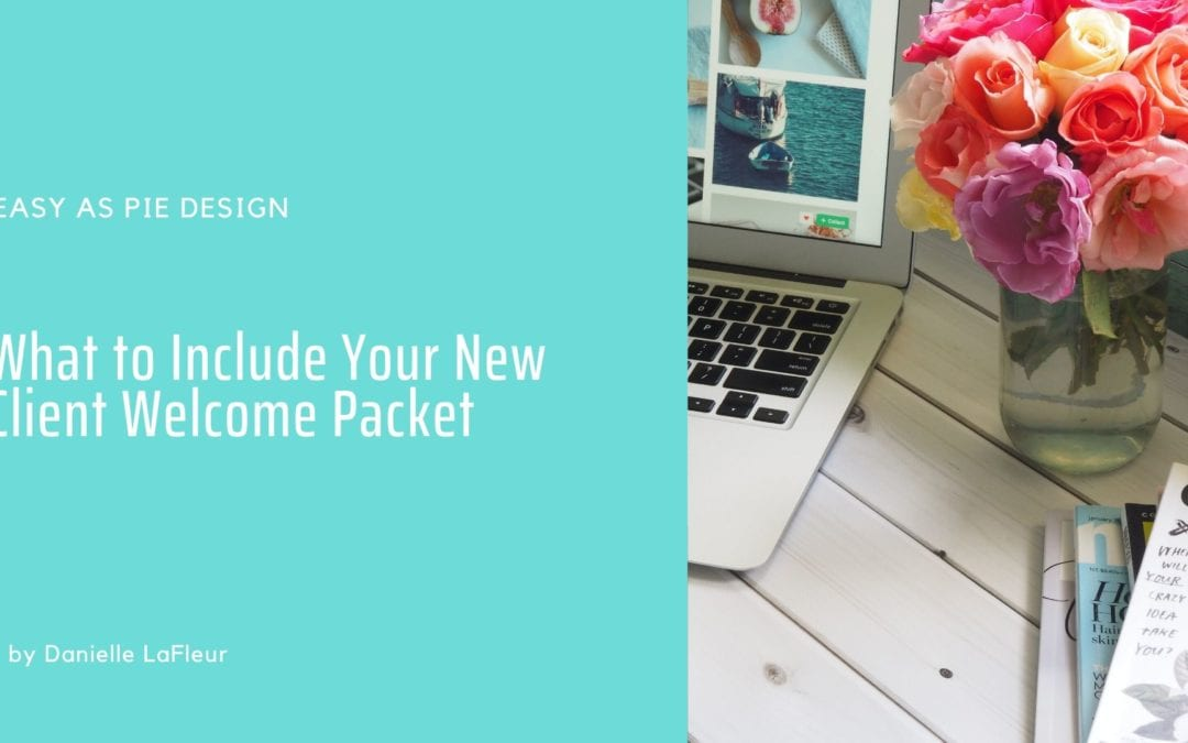 What to Include in Your Client Welcome Pack